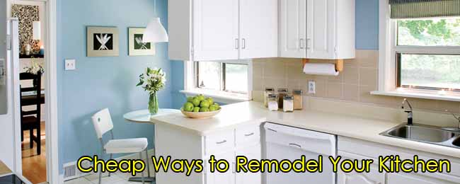 Cheap ways to remodel your kitchen for Cheapest way to remodel kitchen