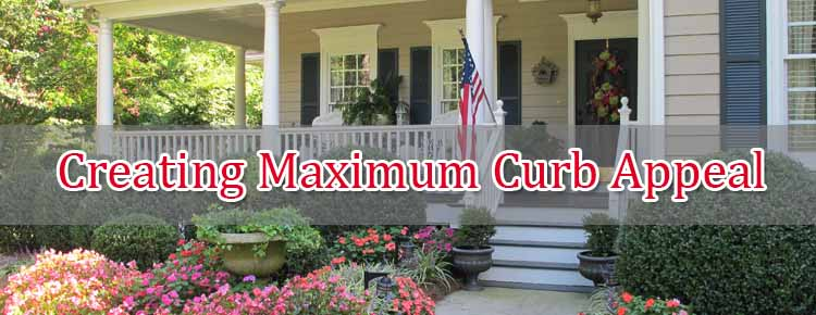 Tips For Creating Maximum Curb Appeal