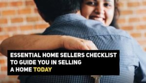 checklist to selling your home today